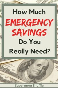 "Emergency Savings Tips graphic - Text on money background says ""How Much Emergency Savings Do Your Really Need?"""