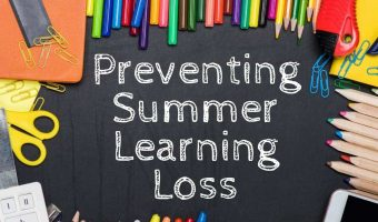 """Blackboard with school supplies all around like colored pencils, scissors and paperclips with title in middle of """"Preventing Summer Learning Loss"""""""