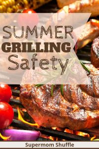 "Steak and veggies on the grill with title overlay of ""Summer Grilling Safety"""
