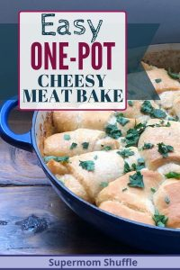 Easy one-pot cheesy meat bake