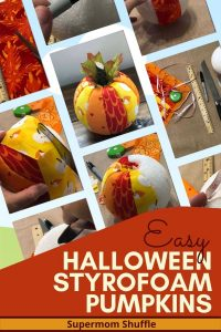Multiple pictures in the process of how to make a fall theme, fabric covered, styrofoam pumpkin