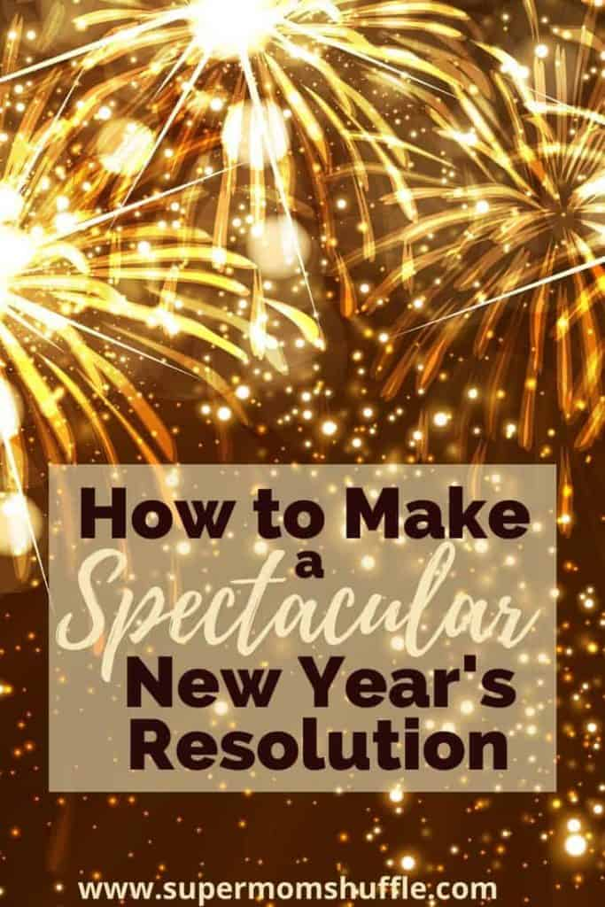 "New Year's Fireworks with title of ""How to Make a Spectacular New Year's Resolution"""