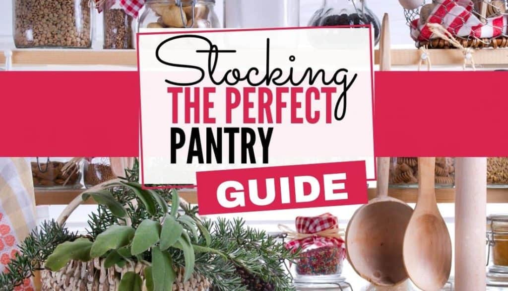 Pantry shelves that are well stocked according to perfect pantry guide